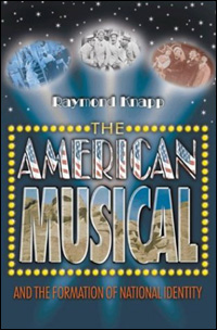 The American Musical and the Formation of Natinal Identity
