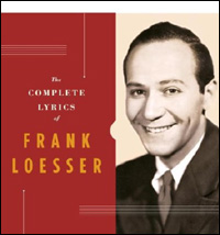 The Complete Lyrics of Frank Loesser