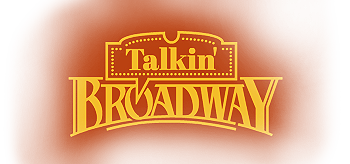 Talkin'Broadway - On the boards