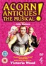 Acorn Antiques! The Musical