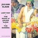 The Music of Julian Slad