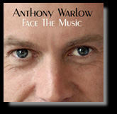 Anthony Warlow Face the Music