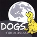 Dogs the Musical