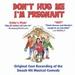Don't Hug Me I'm Pregnant