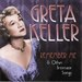Remember Me & Other Intimate Songs: Gret Keller