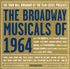 The Broadway Musicals of 1964