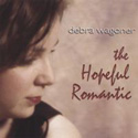 Debra Wagoner: Hopeful Romantics