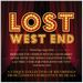 Lost West End
