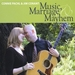 Marriage Music and Mayhem