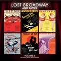 Lost Broadway and More, Vol 3