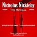 Nicholas Nickelby the Musical
