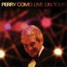 Perry Como Live on Tour