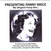 Presenting Fanny Brice