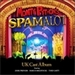 Spamalot UK Tour Cast Recording